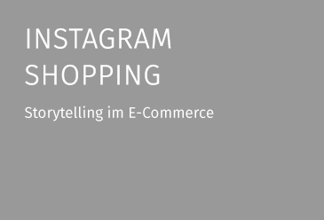 Instagram Shopping - Storytelling im E-Commerce